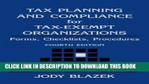 [PDF] Tax Planning and Compliance for Tax-Exempt Organizations: Rules, Checklists, Procedures