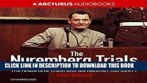 [New] The Nuremberg Trials: The Nazis and Their Crimes Against Humanity Exclusive Online