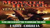 [PDF] Monster Hunter Vendetta (Monster Hunters International Book 2) Full Collection
