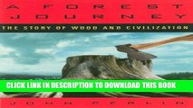 [PDF] A Forest Journey: The Story of Wood and Civilization: The Story of Woods and Civilization