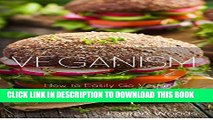 [PDF] Veganism Diet Protocol: How to easily go Vegan for a Leaner, Happier, Healthier you (Healthy