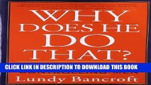 [PDF] Why Does He Do That?: Inside the Minds of Angry and Controlling Men Full Online[PDF] Why