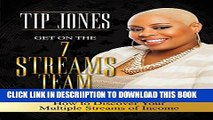 [PDF] Get on the 7 Streams Team: How to Discover Your Multiple Streams of Income Popular Online