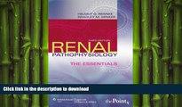 FAVORITE BOOK  Renal Pathophysiology: The Essentials (Renal Patholophysiology: The Essentials)