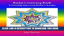 [PDF] Baha i Adult Coloring Book: 9-Pointed Stars and Baha i Quotes Full Online