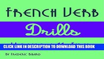 [PDF] French Verb Drills Featuring the Verb Finir [French Edition]: French Verb Conjugation t. 11