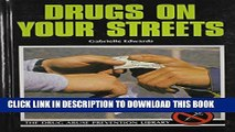[PDF] Drugs on Your Streets (Drug Abuse Prevention Library) Full Online
