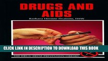 [PDF] Drugs and AIDS (Drug Abuse Prevention Library) Popular Online