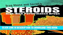 [PDF] Steroids: High-Risk Performance Drugs (Drug Abuse and Society) Popular Online
