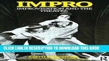 [PDF] Impro: Improvisation and the Theatre Popular Colection
