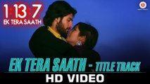 1:13:7 Ek Tera Saath Title Song 2016 Rahat Fateh Ali Khan Ssharad Malhotra Hritu Dudani   New Songs
