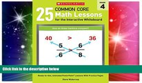 Big Deals  25 Common Core Math Lessons for the Interactive Whiteboard: Grade 4: Ready-to-Use,