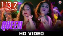 Queen HD Video Song 1:13:7 Ek Tera Saath 2016 Ssharad Malhotra Hritu Dudani Melanie Nazareth | New Songs