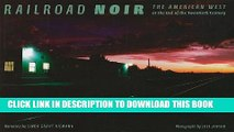 [PDF] Railroad Noir: The American West at the End of the Twentieth Century (Railroads Past and