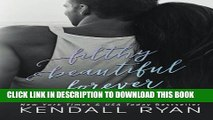 [PDF] Filthy Beautiful Forever (Filthy Beautiful Lies) (Volume 4) Full Online
