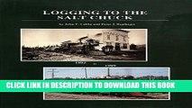 [PDF] Logging to the Salt Chuck: Over 100 Years of Railroad Logging in Mason County Washington