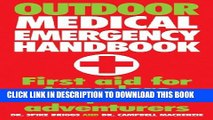 [PDF] Outdoor Medical Emergency Handbook: First Aid for Travelers, Backpackers, Adventurers