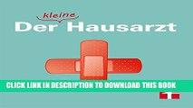 [PDF] Der kleine Hausarzt: Tipps für die schnelle Hilfe zu Hause (German Edition) Full Colection