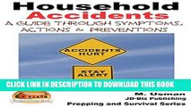 [PDF] Household Accidents - A Guide through Symptoms, Actions   Preventions (Prepping and Survival