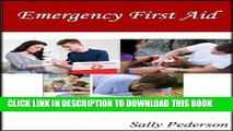 [PDF] Emergency First Aid - with CPR and AED Training - Know what to do in an Emergency Popular