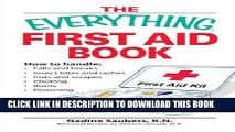 [PDF] The Everything First Aid Book: How to handle:  Falls and breaks    Choking   Cuts and