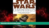 FREE DOWNLOAD  Star Wars Omnibus: Clone Wars Volume 1 - The Republic Goes to War  DOWNLOAD ONLINE