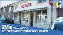 2 minutes pour comprendre les Contrats Territoires Solidaires