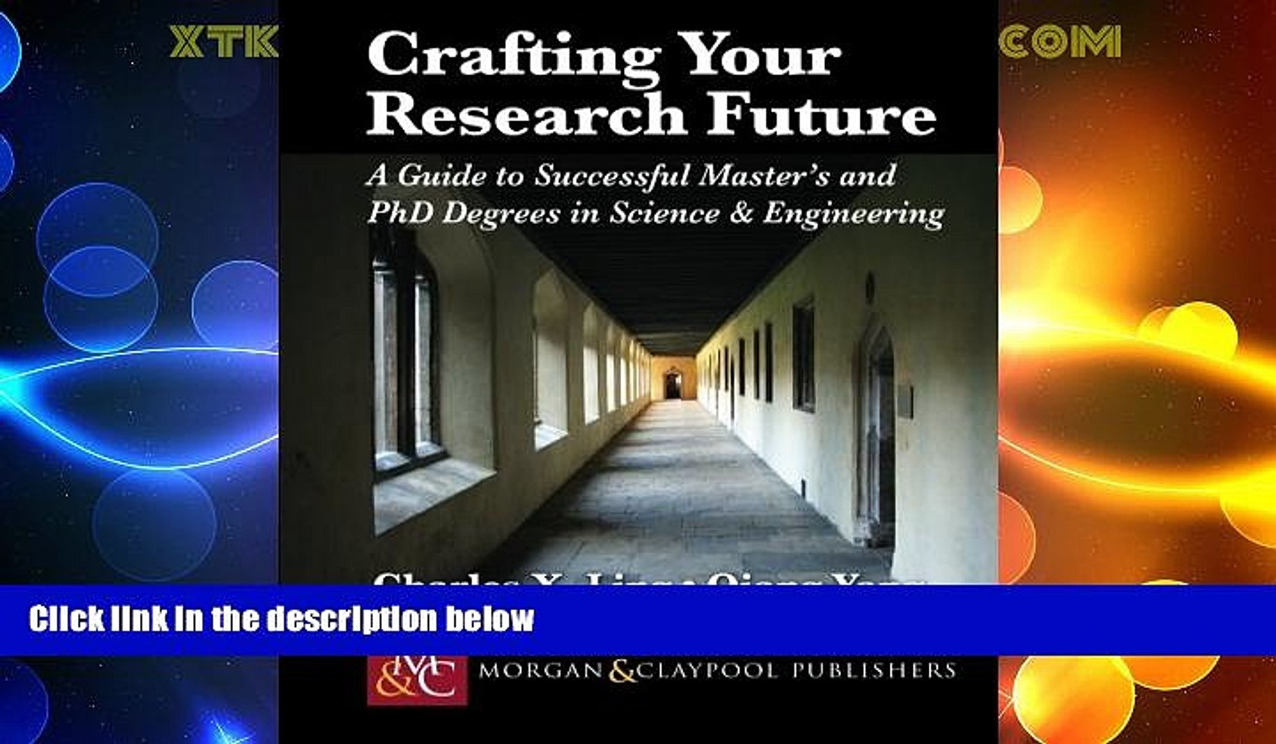 Big Deals  Crafting Your Research Future: A Guide to Successful Master s and Ph.D. Degrees in