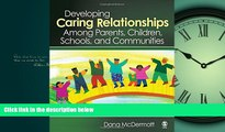 Choose Book Developing Caring Relationships Among Parents, Children, Schools, and Communities