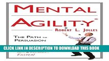 [PDF] Mental Agility: Train Your Mind to Think, Act and Influence... Faster! Full Colection