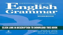 [PDF] Understanding and Using English Grammar Workbook (Full Edition; with Answer Key) [Full Ebook]
