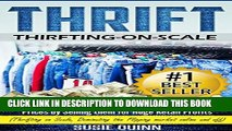 [PDF] Thrift: Making Massive Money from items at Thrift Store Prices by Selling them for Huge