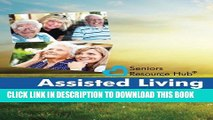 [PDF] Assisted Living Comparison Checklist: A Tool for Use When Making an Assisted Living Decision