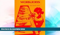 Big Deals  Workjobs: Activity-Centered Learning for Early Childhood  Free Full Read Most Wanted
