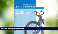 Big Deals  Saxon Math Intermediate 3: Student Adaptation Workbook Adaptation  Free Full Read Most