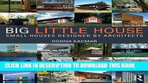 [PDF] BIG little house: Small Houses Designed by Architects Full Online