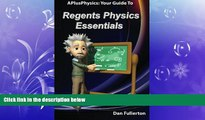 behold  APlusPhysics: Your Guide to Regents Physics Essentials