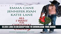 [PDF] All I Want for Christmas Is a Cowboy Popular Online