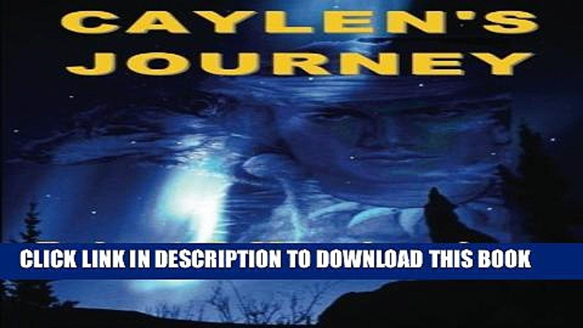 [New] Caylen s Journey: A Caylen Helms Adventure (Caylen Helm s Advenures) Exclusive Online