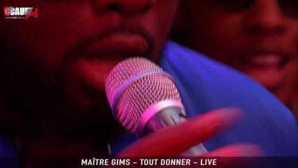 Maître Gims - Tout donner - Live - C'Cauet sur NRJ
