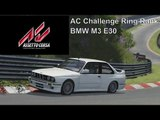 Assetto Corsa | AC Challenge Ring Rank | BMW M3 E30 | Nordschleife