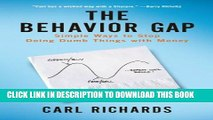 [PDF] The Behavior Gap: Simple Ways to Stop Doing Dumb Things with Money Popular Online