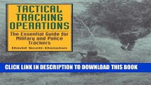 Popular] Books Tactical Tracking Operations: The Essential