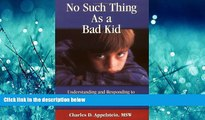 Enjoyed Read No Such Thing As a Bad Kid!: Understanding and Responding to the Challenging Behavior