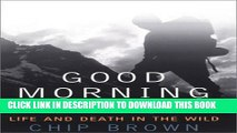 [PDF] Good Morning Midnight: Life and Death in the Wild Full Collection