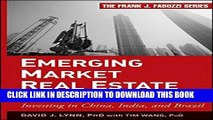 [PDF] Emerging Market Real Estate Investment: Investing in China, India, and Brazil Full Online