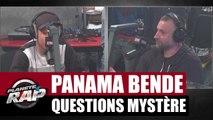 Questions Mystère Planète Rap : Panama Bende
