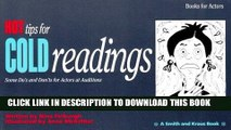 [PDF] Hot Tips for Cold Readings: Some Do s and Don ts for Actors at Auditions Popular Online