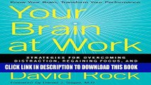 [PDF] Your Brain at Work: Strategies for Overcoming Distraction, Regaining Focus, and Working