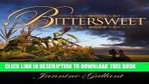 [New] Bittersweet Exclusive Online